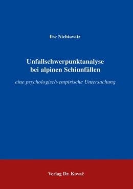 Abbildung von Nichtawitz | Schwerpunktanalyse bei alpinen Schiunfällen | 1997
