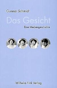 Abbildung von Schmidt | Das Gesicht | 2003