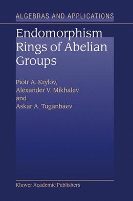 Abbildung von Krylov / Mikhalev / Tuganbaev | Endomorphism Rings of Abelian Groups | 2003 | 2