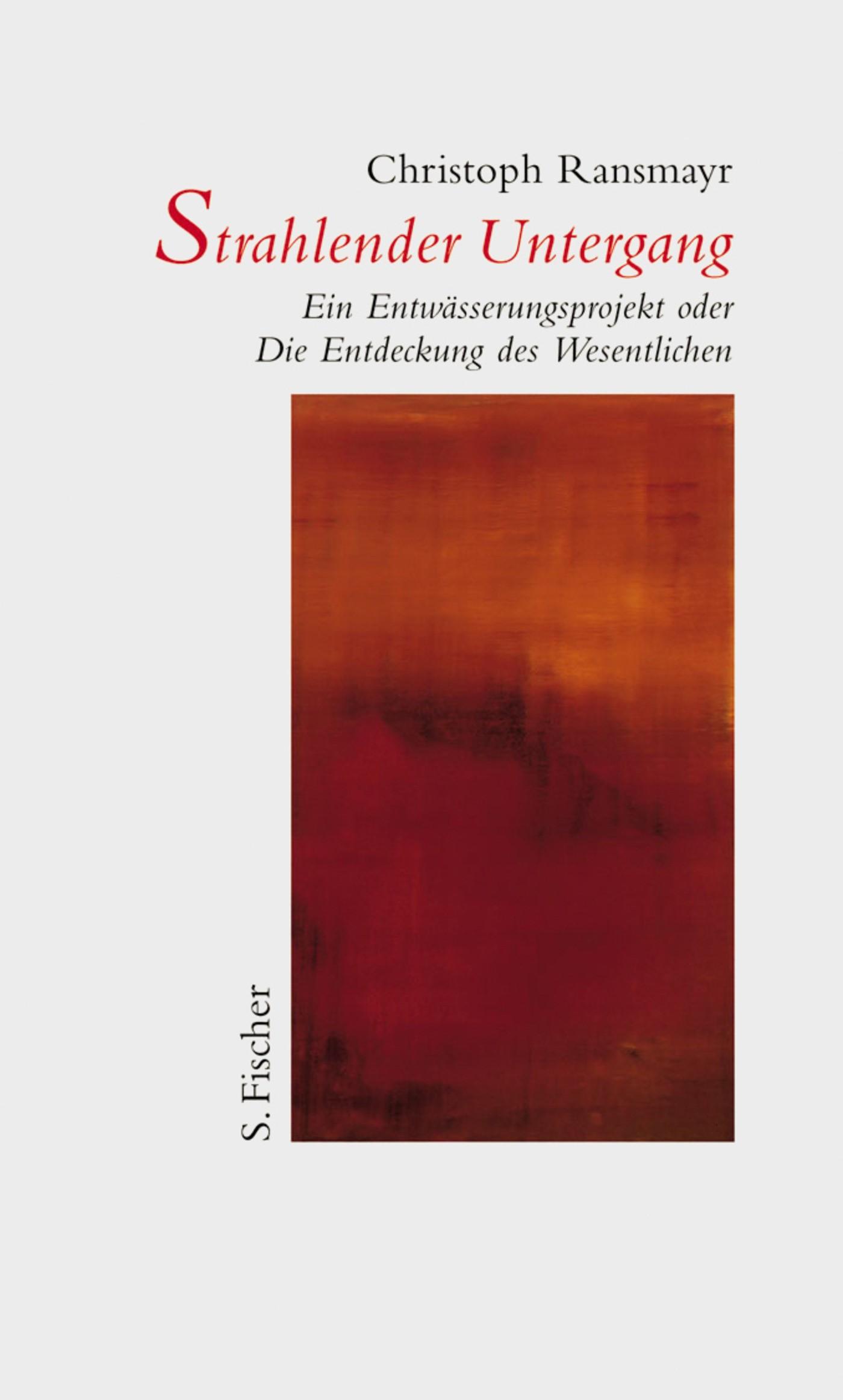 Abbildung von Ransmayr   Strahlender Untergang   1. Auflage   2000