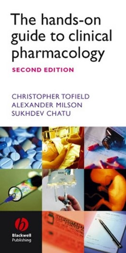 Abbildung von Tofield / Milson / Chatu | The Hands-on Guide to Clinical Pharmacology | 2. Auflage | 2005