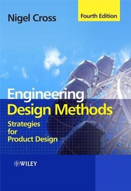Abbildung von Cross | Engineering Design Methods | 4. Auflage | 2008 | Strategies for Product Design