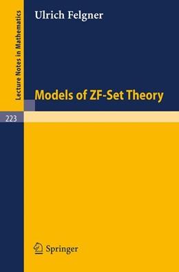 Abbildung von Felgner | Models of ZF-Set Theory | 1971 | 223