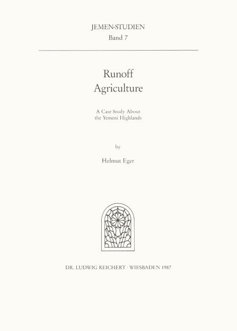 Abbildung von Eger | Runoff Agriculture. A Case Study About the Yemeni Highlands | 1988