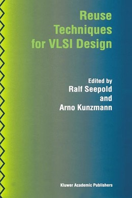 Abbildung von Seepold / Kunzmann | Reuse Techniques for VLSI Design | 1999