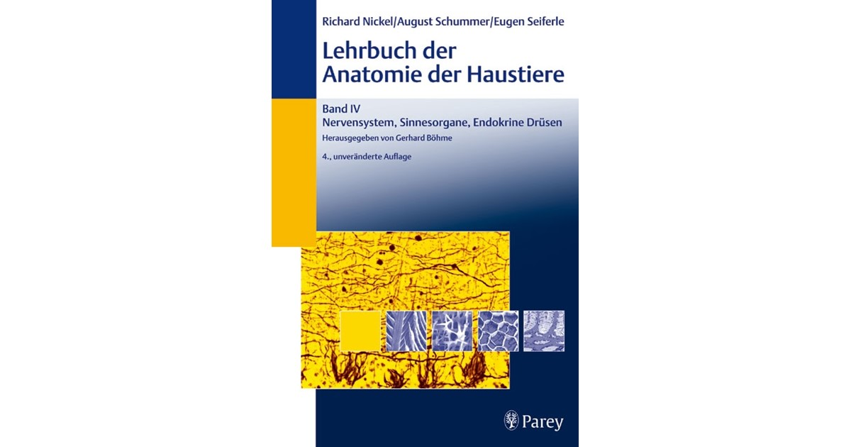 Lehrbuch der Anatomie der Haustiere, Band IV: Nervensystem ...