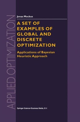 Abbildung von Mockus | A Set of Examples of Global and Discrete Optimization | 2000 | Applications of Bayesian Heuri... | 41
