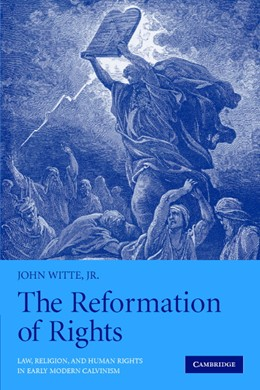 Abbildung von Witte, Jr | The Reformation of Rights | 2008 | Law, Religion and Human Rights...