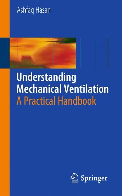 Abbildung von Hasan | Understanding Mechanical Ventilation | 2nd ed. | 2010
