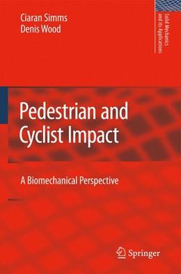 Abbildung von Simms / Wood | Pedestrian and Cyclist Impact | 2009