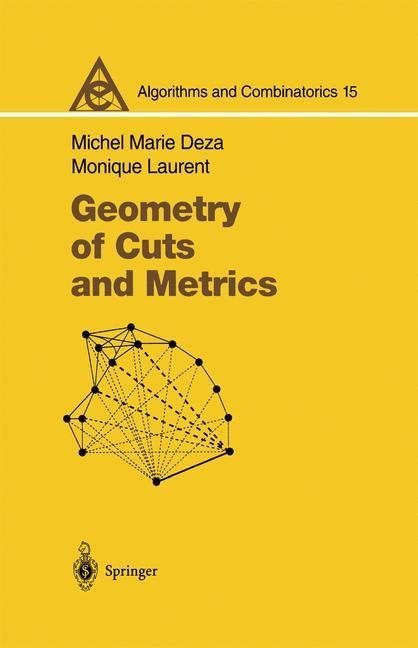 Abbildung von Deza / Laurent   Geometry of Cuts and Metrics   1st ed. 1997. 2nd printing   2009