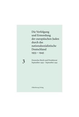 Abbildung von Löw | Deutsches Reich und Protektorat September 1939 - September 1941 | 2012 | Band 3: Deutsches Reich und Pr...