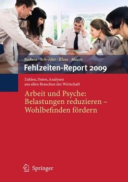 Abbildung von Badura / Schröder / Klose / Macco | Fehlzeiten-Report 2009 | 2009 | Arbeit und Psyche: Belastungen... | 2009