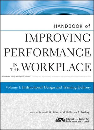Abbildung von Silber / Foshay | Handbook of Improving Performance in the Workplace | 1. Auflage | 2010