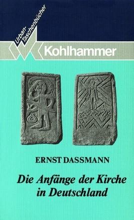 Abbildung von Dassmann | Die Anfänge der Kirche in Deutschland | 1993