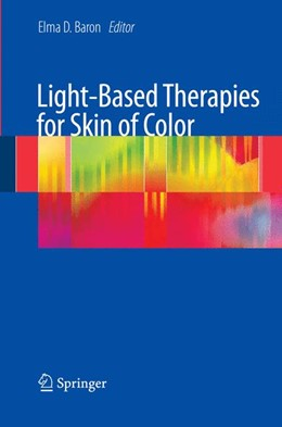 Abbildung von Baron | Light-Based Therapies for Skin of Color | 2nd Printing. | 2009