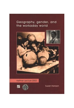 Abbildung von Hanson | Geography, gender, and the workaday world | 2003 | 6