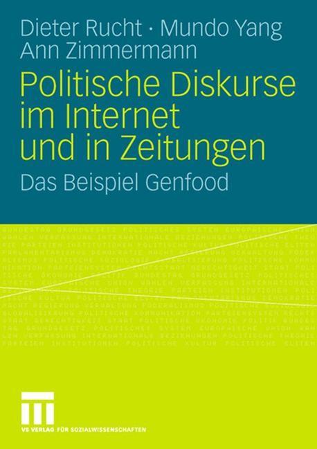 Abbildung von Rucht / Yang / Zimmermann | Politische Diskurse im Internet und in Zeitungen | 2008