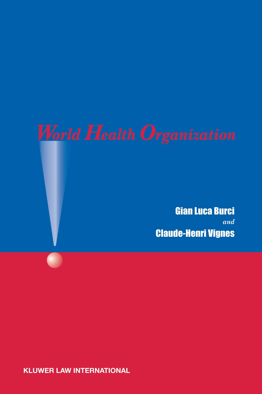 Abbildung von Burci / Vignes | World Health Organization | Neuausgabe | 2004