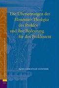 Abbildung von Günther | Die Übersetzungen der Elementatio Theologica des Proklos und Ihre Bedeutung für den Proklostext | 2007