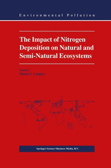 Abbildung von Langan | The Impact of Nitrogen Deposition on Natural and Semi-Natural Ecosystems | 1999