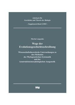 Abbildung von Langanke / Rheinberger / Weingarten | Jahrbuch für Geschichte und Theorie der Biologie / Wege der Evolutionsgeschichtsschreibung | 2003 | Wissenschaftstheoretische Unte...