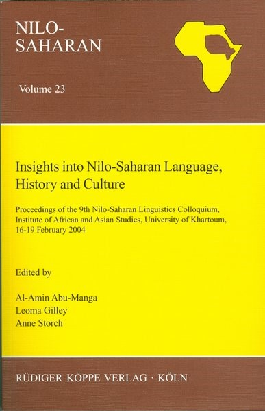 Abbildung von Abu-Manga / Gilley / Storch | Insights into Nilo-Saharan Language, History and Culture | 2006