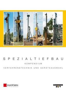 Abbildung von Liebherr-Werk Nenzing GmbH | Spezialtiefbau | 2008 | Kompendium Verfahrenstechnik u...