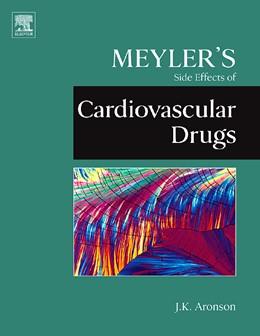 Abbildung von Aronson | Meyler's Side Effects of Cardiovascular Drugs | 2009