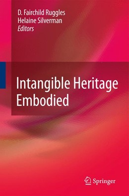 Abbildung von Ruggles / Silverman | Intangible Heritage Embodied | 2009