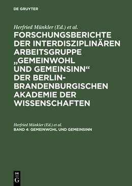 Abbildung von Münkler / Bluhm   Gemeinwohl und Gemeinsinn   Reprint 2015   2002   Zwischen Normativität und Fakt...