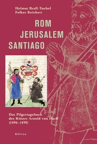 Rom – Jerusalem – Santiago | Brall-Tuchel / Reichert | 3., durchgesehene Auflage, 2009 | Buch (Cover)