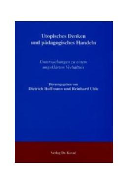 Abbildung von Hoffmann / Uhle | Utopisches Denken und pädagogisches Handeln | 2004