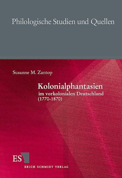 Abbildung von Zantop | Kolonialphantasien im vorkolonialen Deutschland (1770-1870) | 1999