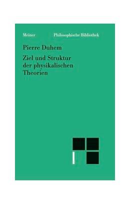 Abbildung von Duhem / Schäfer | Ziel und Struktur der physikalischen Theorien | 2000 | 477