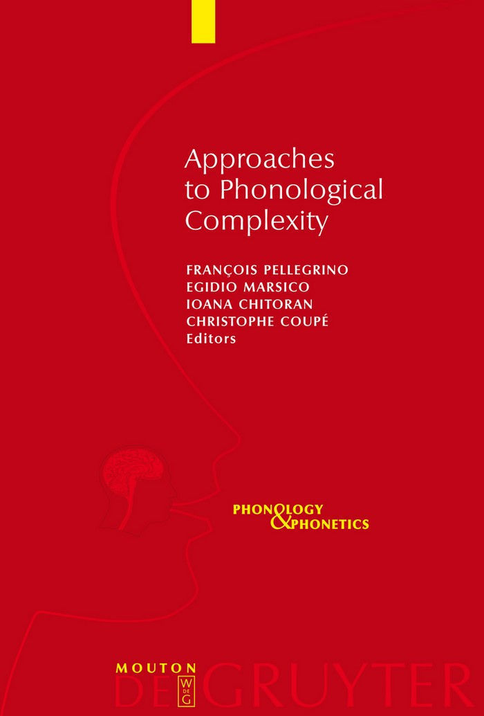 Abbildung von Pellegrino / Marsico / Chitoran / Coupé | Approaches to Phonological Complexity | 2009