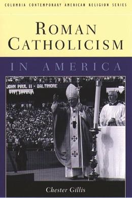 Abbildung von Gillis | Roman Catholicism in America | 2000