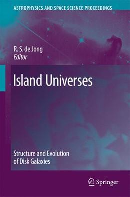 Abbildung von de Jong | Island Universes | 2006 | Structure and Evolution of Dis...