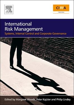 Abbildung von Woods / Kajuter / Linsley | International Risk Management | 2007 | Systems, Internal Control and ...