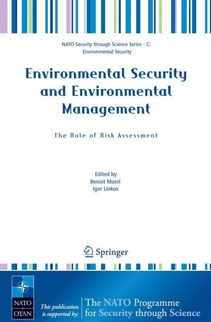 Abbildung von Morel / Linkov | Environmental Security and Environmental Management: The Role of Risk Assessment | 2005