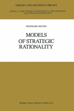 Abbildung von Selten | Models of Strategic Rationality | 1988