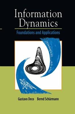 Abbildung von Deco / Schürmann | Information Dynamics | 2000 | Foundations and Applications