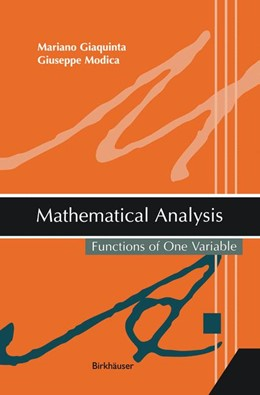 Abbildung von Giaquinta / Modica | Mathematical Analysis | 2003 | Functions of One Variable