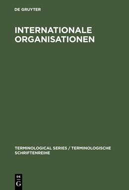 Abbildung von Internationale Organisationen   Reprint 2013   1985   Bezeichnungen, Abkürzungen, Ak...   2