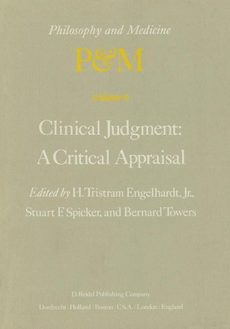 Abbildung von Engelhardt Jr / Spicker / Towers | Clinical Judgment: A Critical Appraisal | 1979