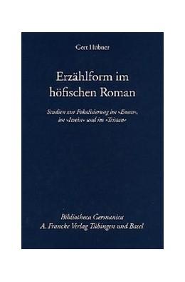 Abbildung von Hübner | Erzählform im höfischen Roman | 2003 | Studien zur Fokalisierung im '... | 44