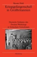 Abbildung von Held / German Historical Institute London   Kriegsgefangenschaft in Großbritannien   2007