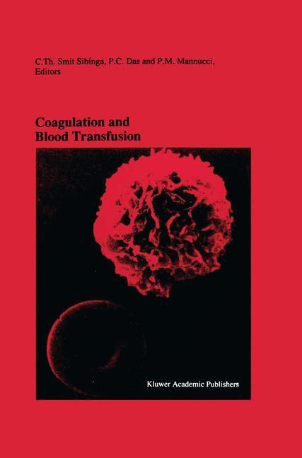 Abbildung von Smit Sibinga / Das / Mannucci   Coagulation and Blood Transfusion   1991