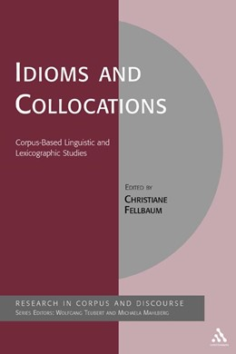 Abbildung von Fellbaum | Idioms and Collocations | 2007 | Corpus-based Linguistic and Le...