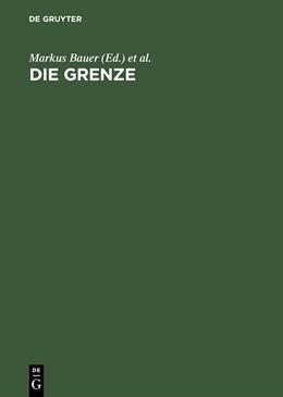 Abbildung von Bauer / Rahn | Die Grenze | Reprint 2015 | 1997 | Begriff und Inszenierung